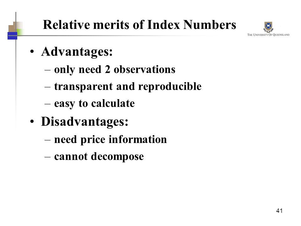 Relative merits of Index Numbers