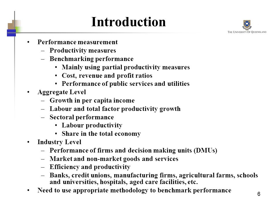 Introduction Performance measurement Productivity measures