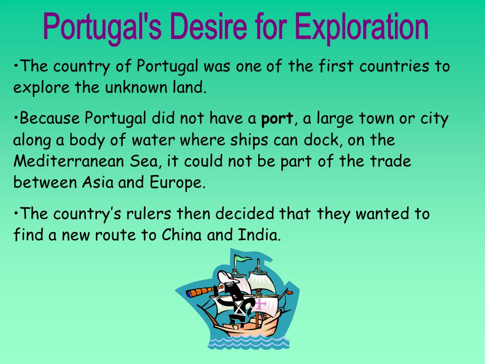Portugal s Desire for Exploration