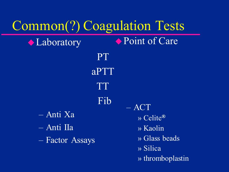 Common( ) Coagulation Tests