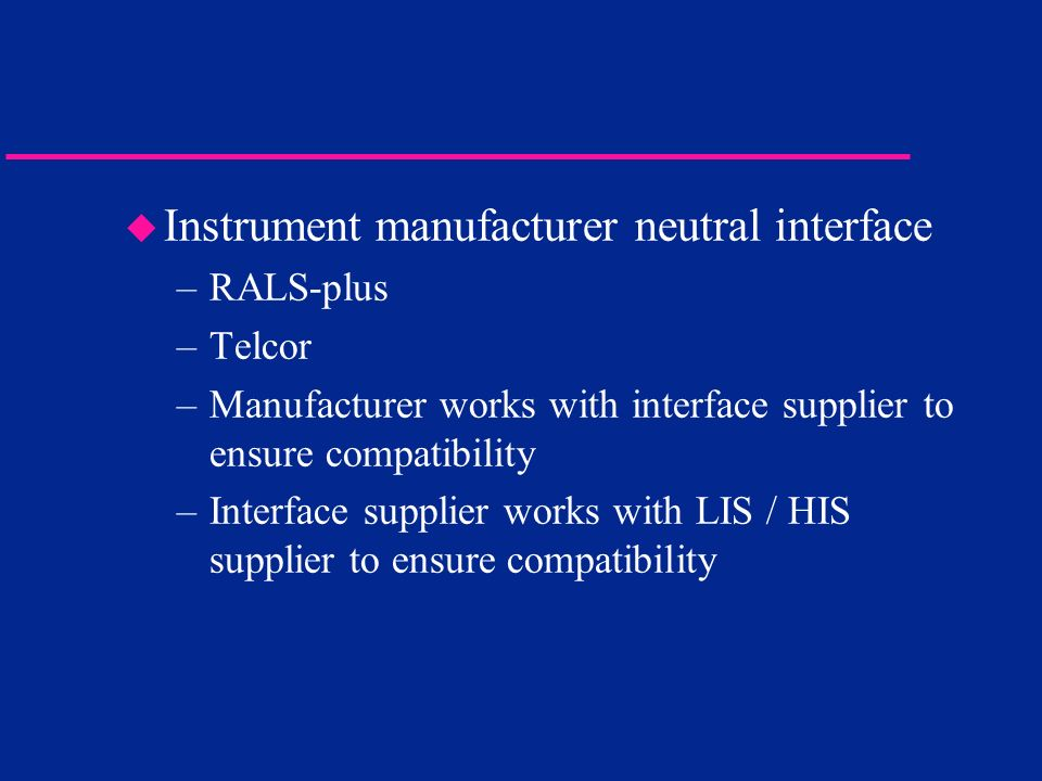 Instrument manufacturer neutral interface