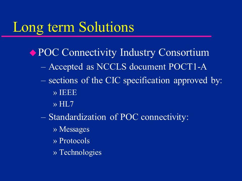 Long term Solutions POC Connectivity Industry Consortium