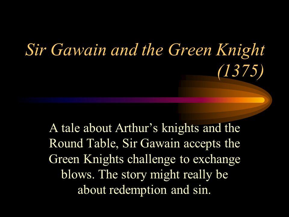 Sir Gawain and the Green Knight (1375)