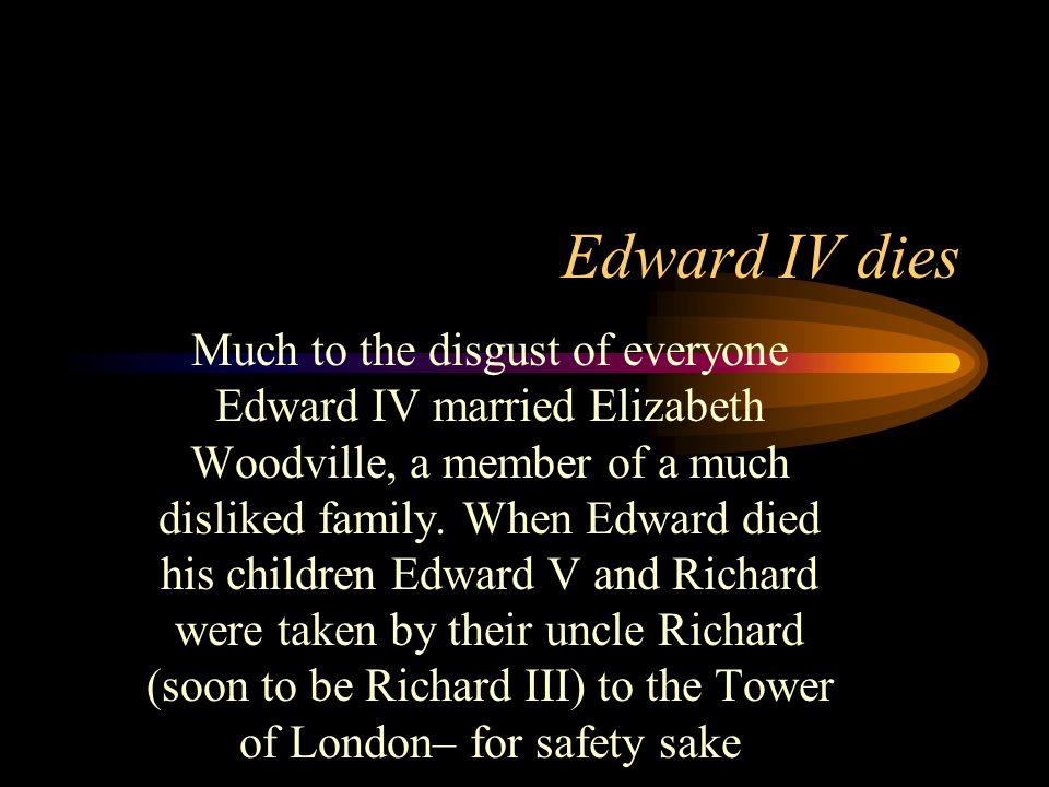 Edward IV dies