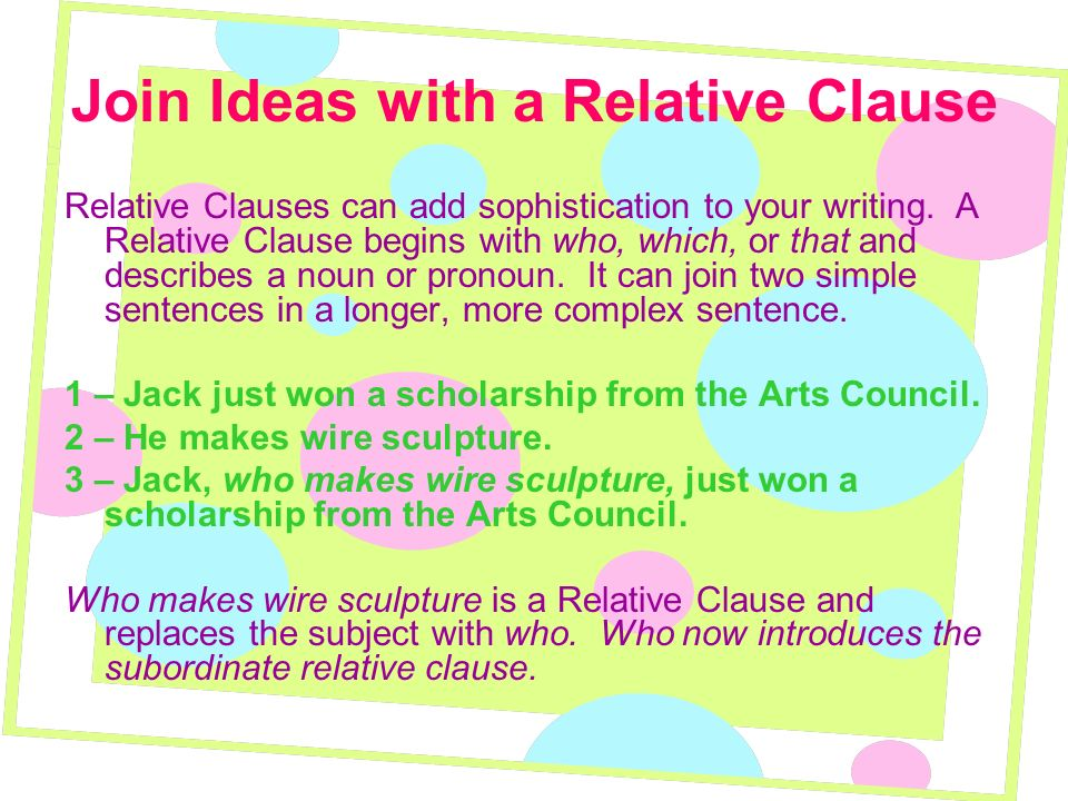 Join Ideas with a Relative Clause