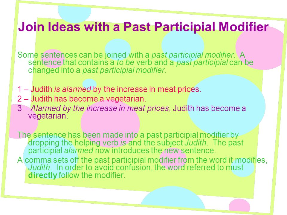 Join Ideas with a Past Participial Modifier