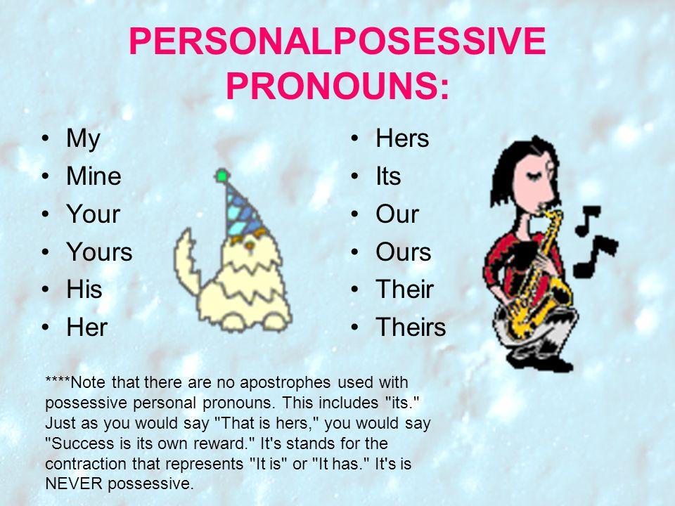 PERSONALPOSESSIVE PRONOUNS: