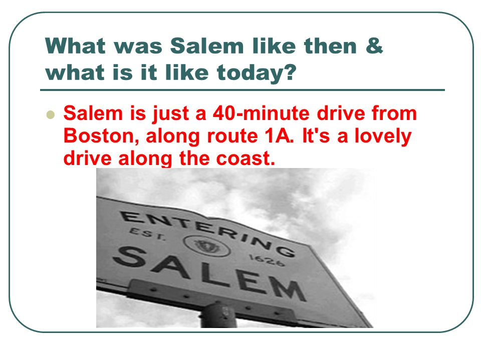 What was Salem like then & what is it like today