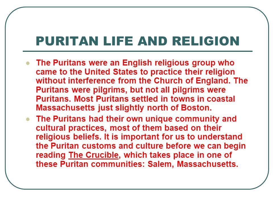 PURITAN LIFE AND RELIGION