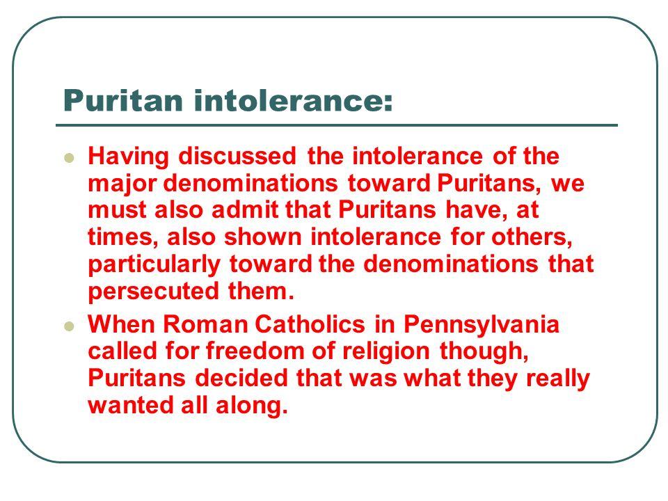 Puritan intolerance: