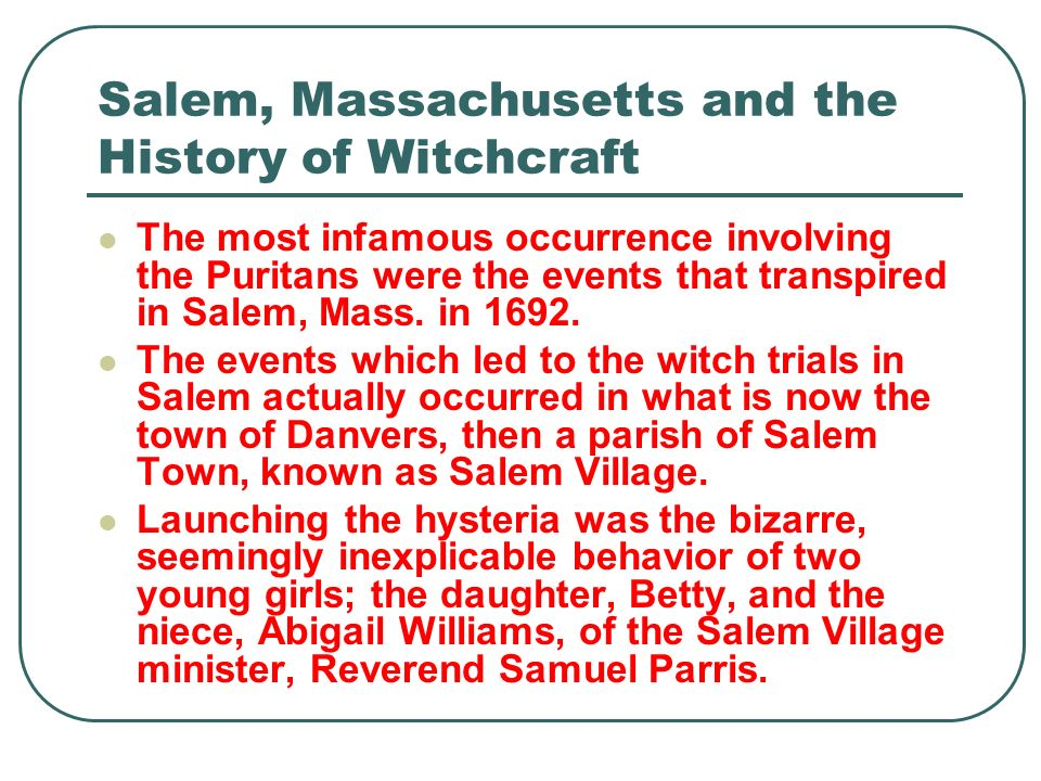 Salem, Massachusetts and the History of Witchcraft