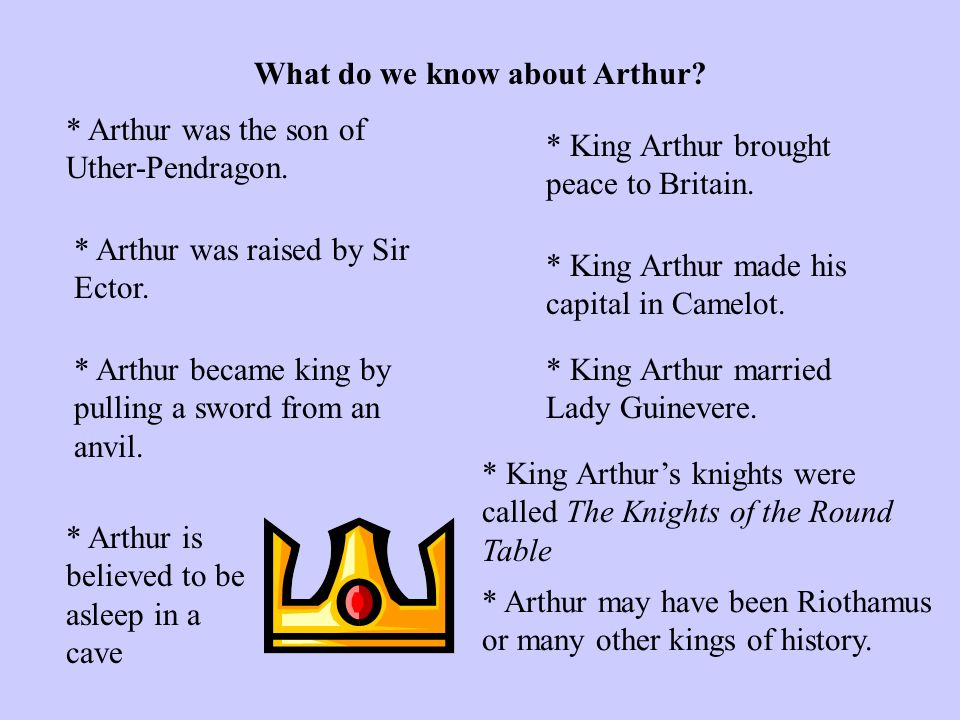 What do we know about Arthur