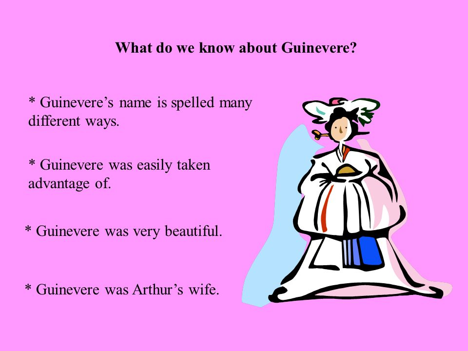 What do we know about Guinevere
