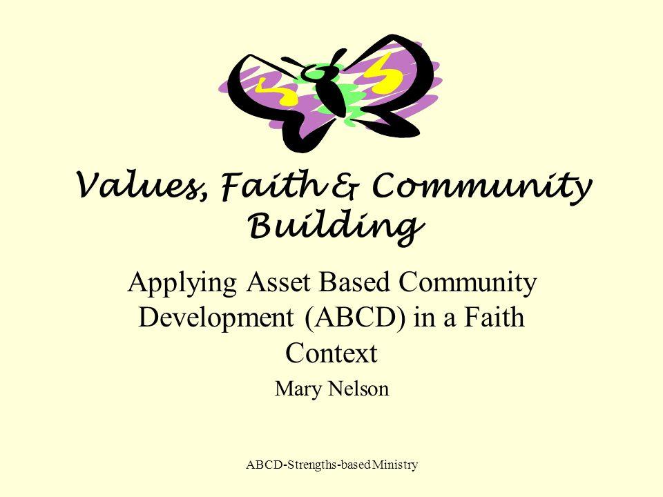 Values, Faith & Community Building