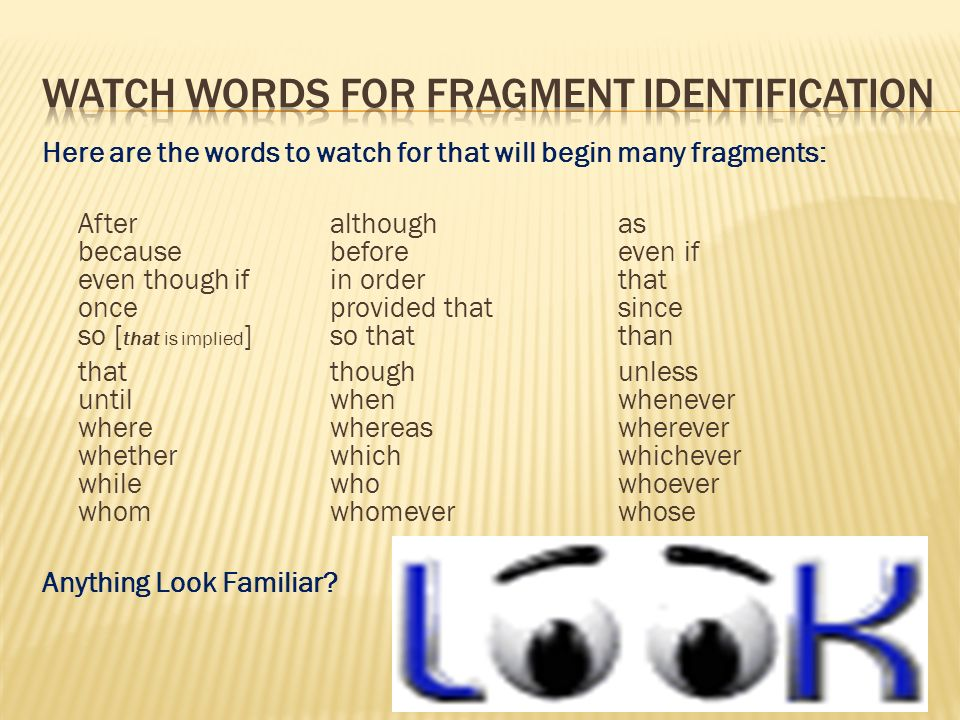 Watch words for fragment identification