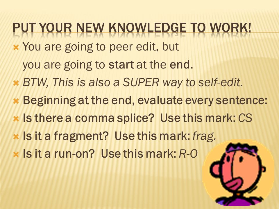 put your new knowledge to work!