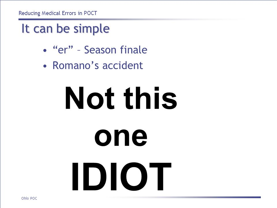 IDIOT Not this one It can be simple er – Season finale