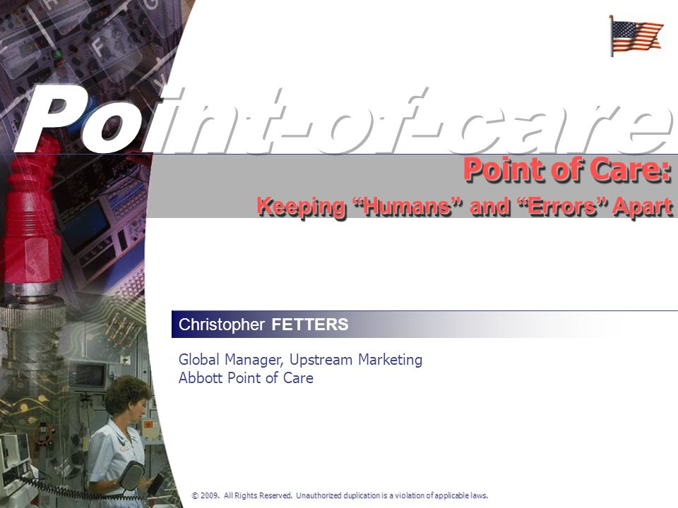 Point-of-care Point of Care: Keeping Humans and Errors Apart
