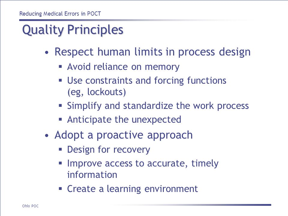 Quality Principles Respect human limits in process design