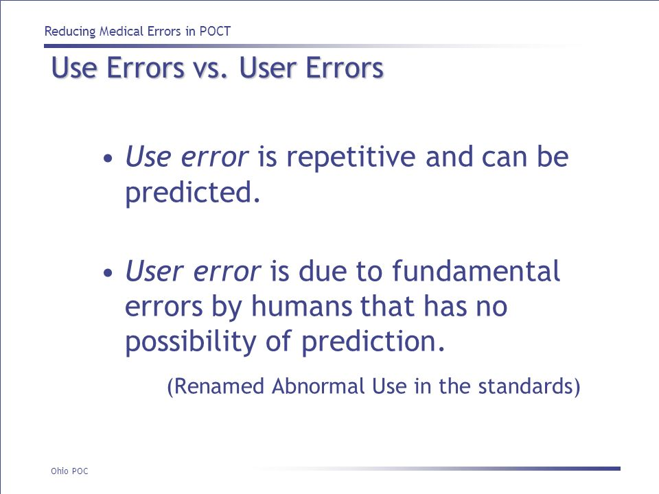Use Errors vs. User Errors