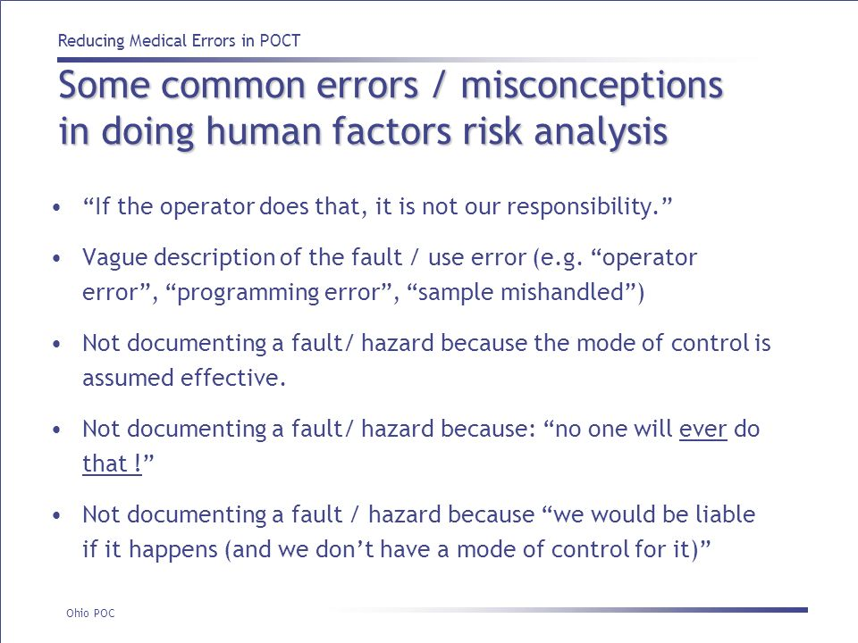 Some common errors / misconceptions in doing human factors risk analysis