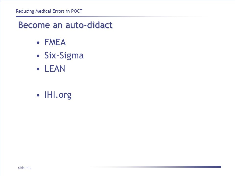 Become an auto-didact FMEA Six-Sigma LEAN IHI.org