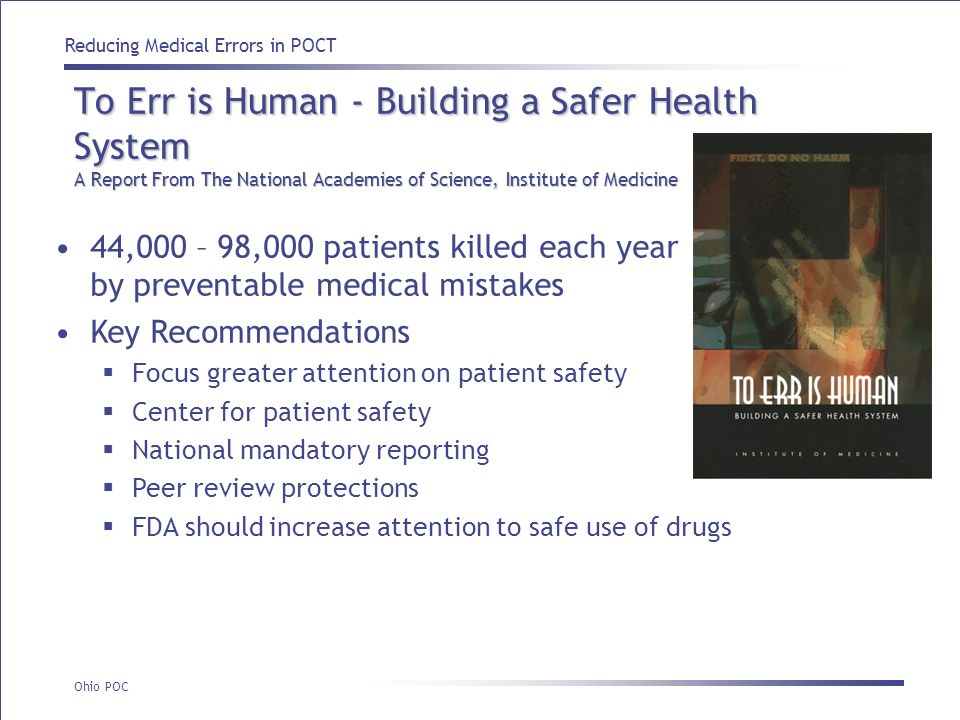 To Err is Human - Building a Safer Health System A Report From The National Academies of Science, Institute of Medicine