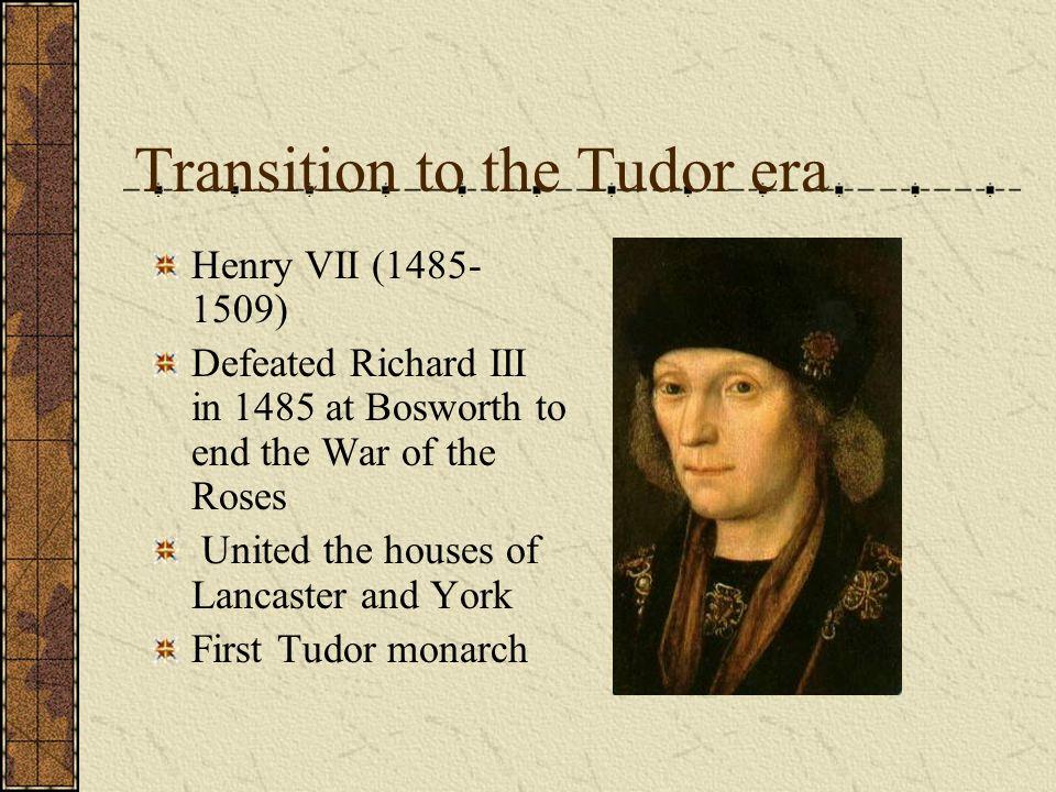 Transition to the Tudor era