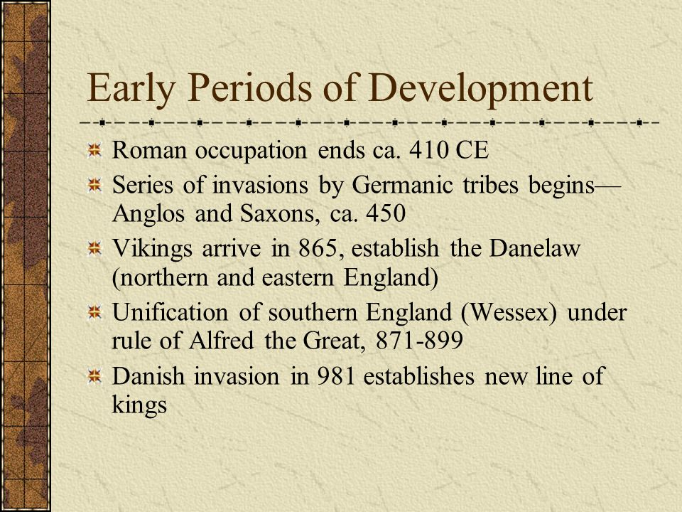 Early Periods of Development