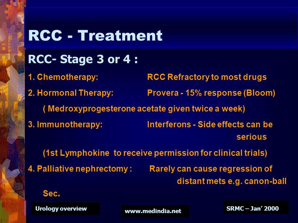 RCC - Treatment RCC- Stage 3 or 4 :