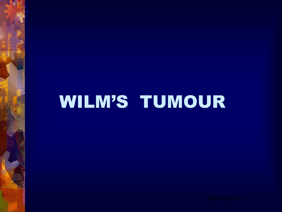 WILM'S TUMOUR