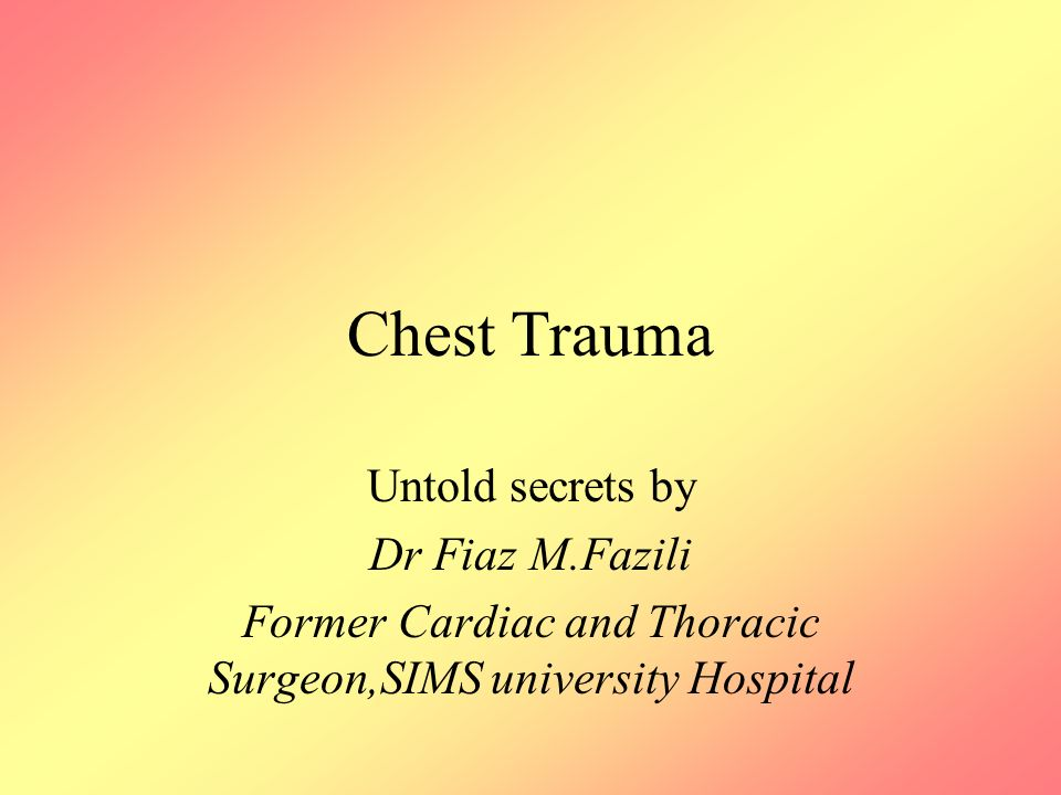 Former Cardiac and Thoracic Surgeon,SIMS university Hospital