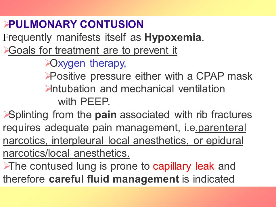 PULMONARY CONTUSION Frequently manifests itself as Hypoxemia.