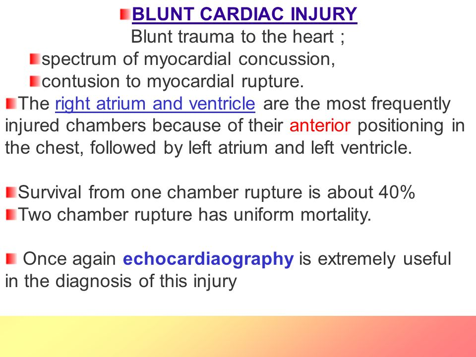 BLUNT CARDIAC INJURY Blunt trauma to the heart ;