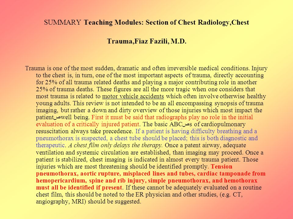 SUMMARY Teaching Modules: Section of Chest Radiology,Chest Trauma,Fiaz Fazili, M.D.