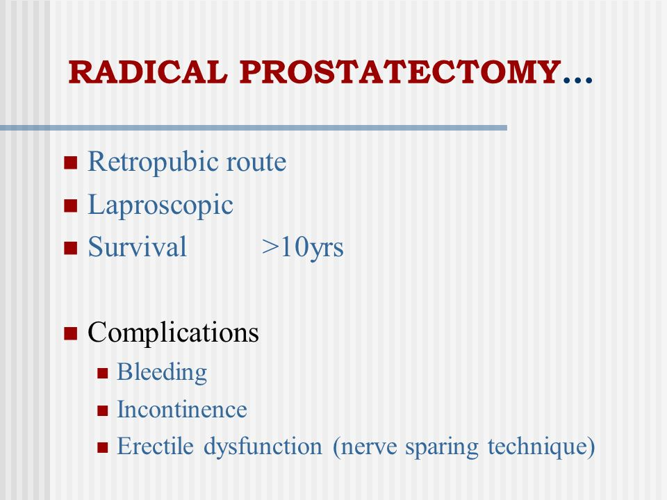 RADICAL PROSTATECTOMY…
