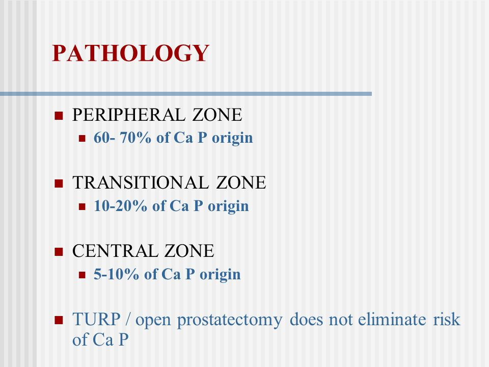 PATHOLOGY PERIPHERAL ZONE TRANSITIONAL ZONE CENTRAL ZONE
