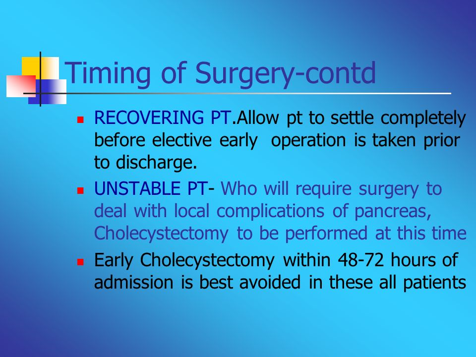 Timing of Surgery-contd