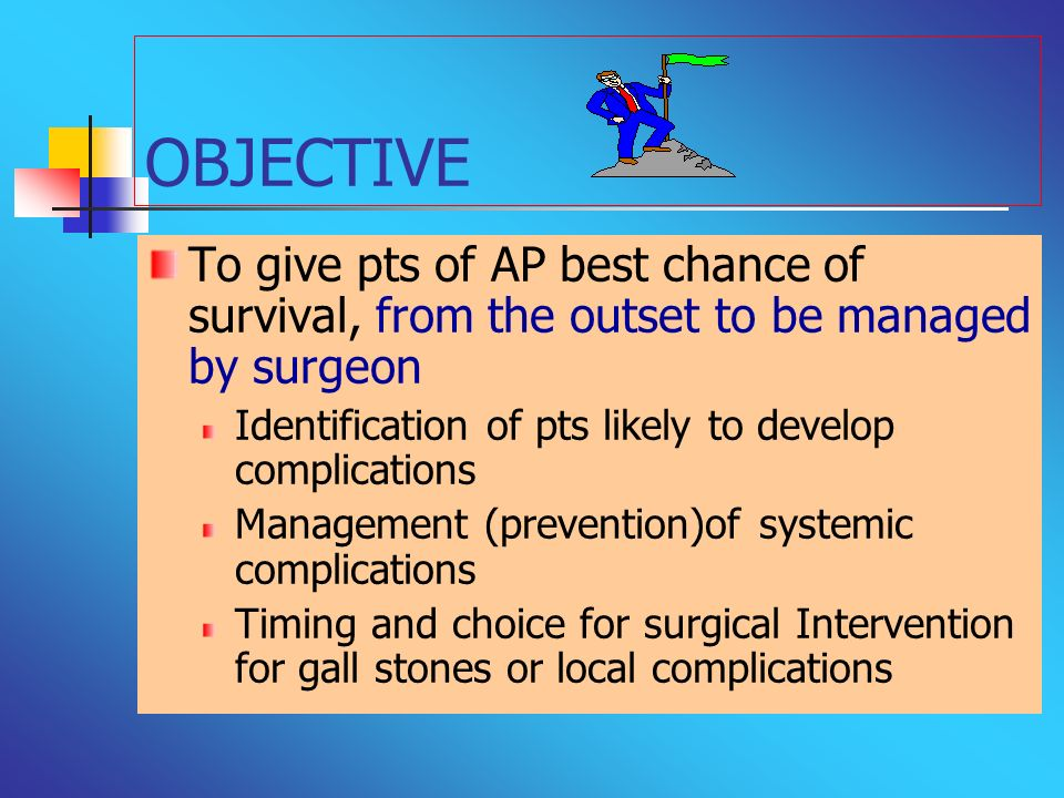 OBJECTIVETo give pts of AP best chance of survival, from the outset to be managed by surgeon. Identification of pts likely to develop complications.