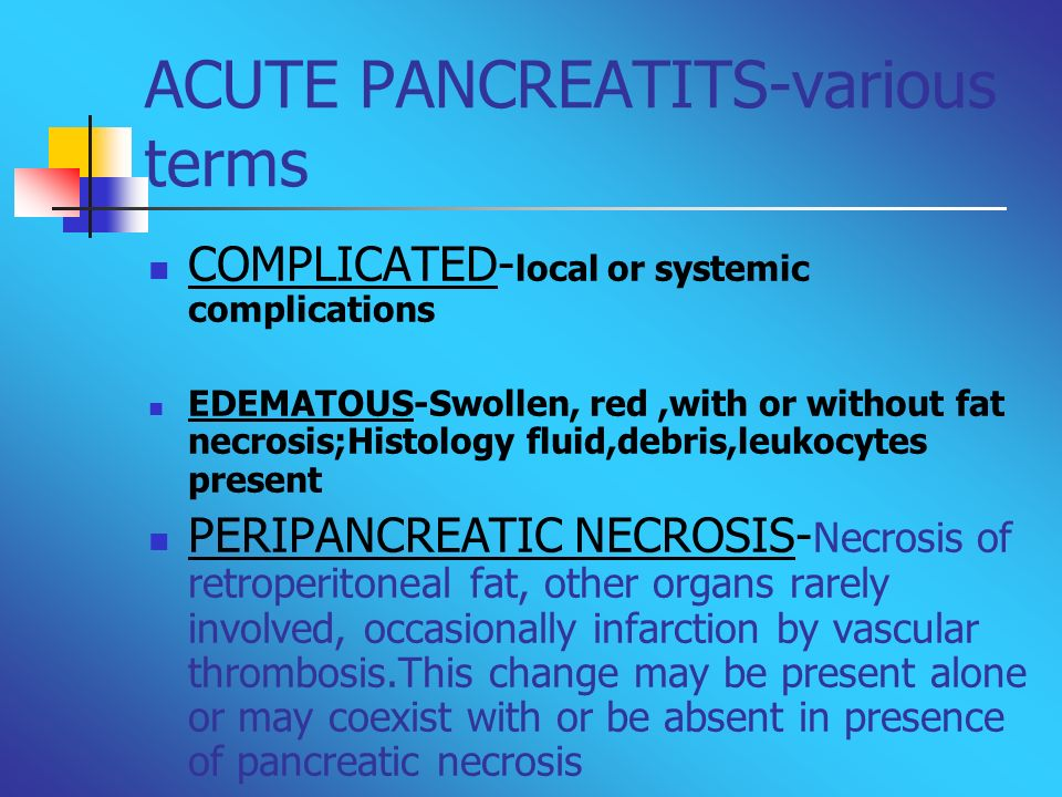 ACUTE PANCREATITS-various terms
