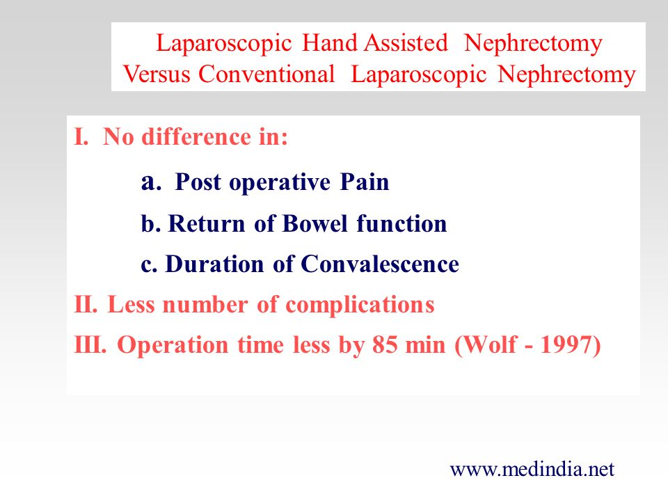 Laparoscopic Hand Assisted Nephrectomy Versus Conventional Laparoscopic Nephrectomy