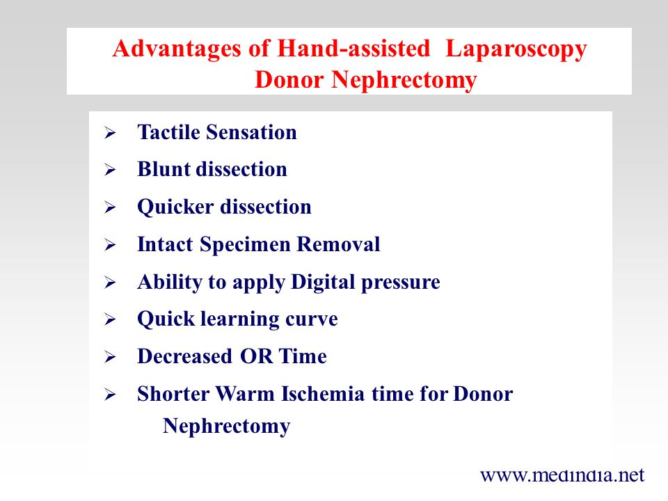 Advantages of Hand-assisted Laparoscopy Donor Nephrectomy