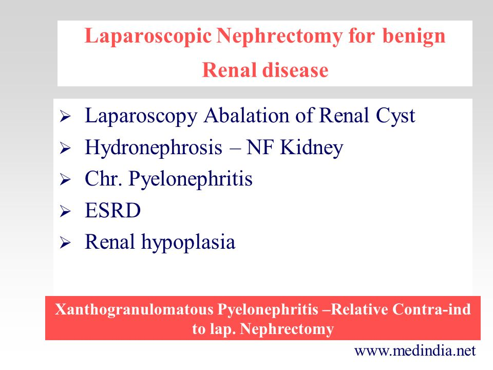 Laparoscopic Nephrectomy for benign Renal disease