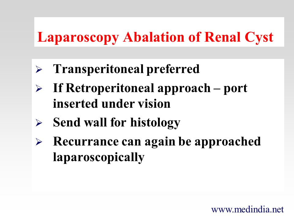Laparoscopy Abalation of Renal Cyst