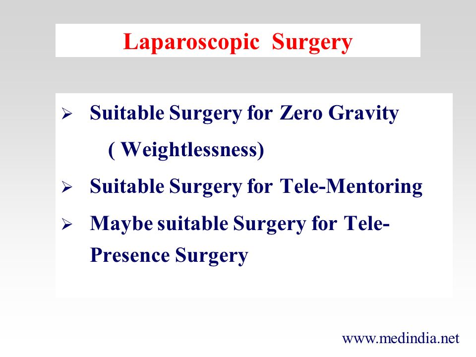 Laparoscopic Surgery Suitable Surgery for Zero Gravity