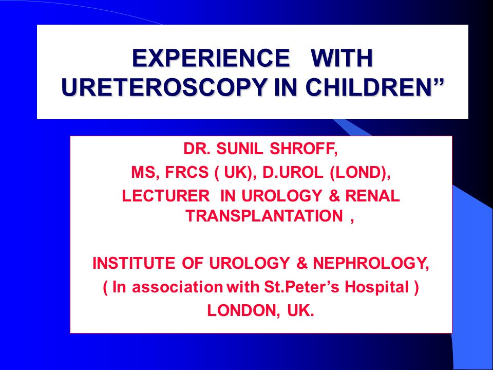 EXPERIENCE WITH URETEROSCOPY IN CHILDREN