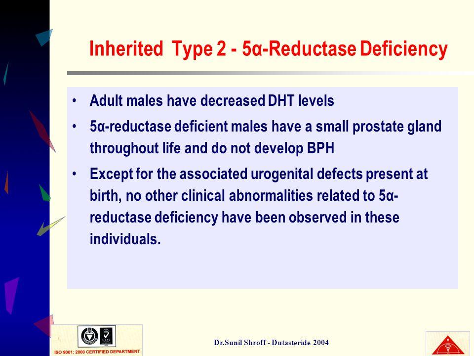 Inherited Type 2 - 5α-Reductase Deficiency