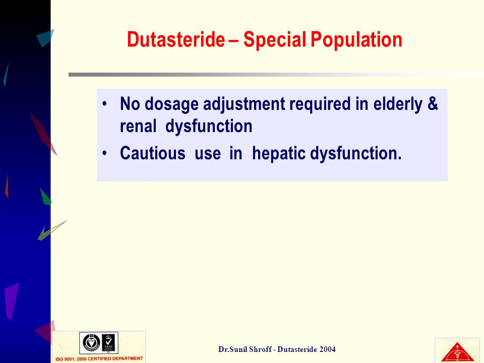 Dutasteride – Special Population