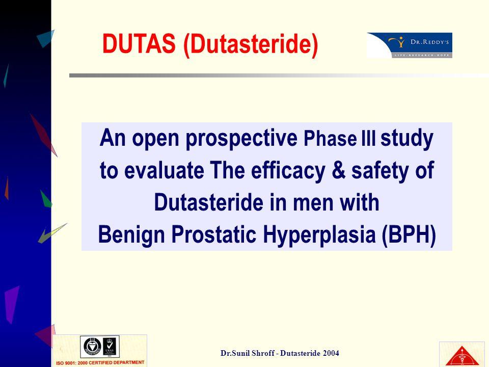 DUTAS (Dutasteride) An open prospective Phase III study