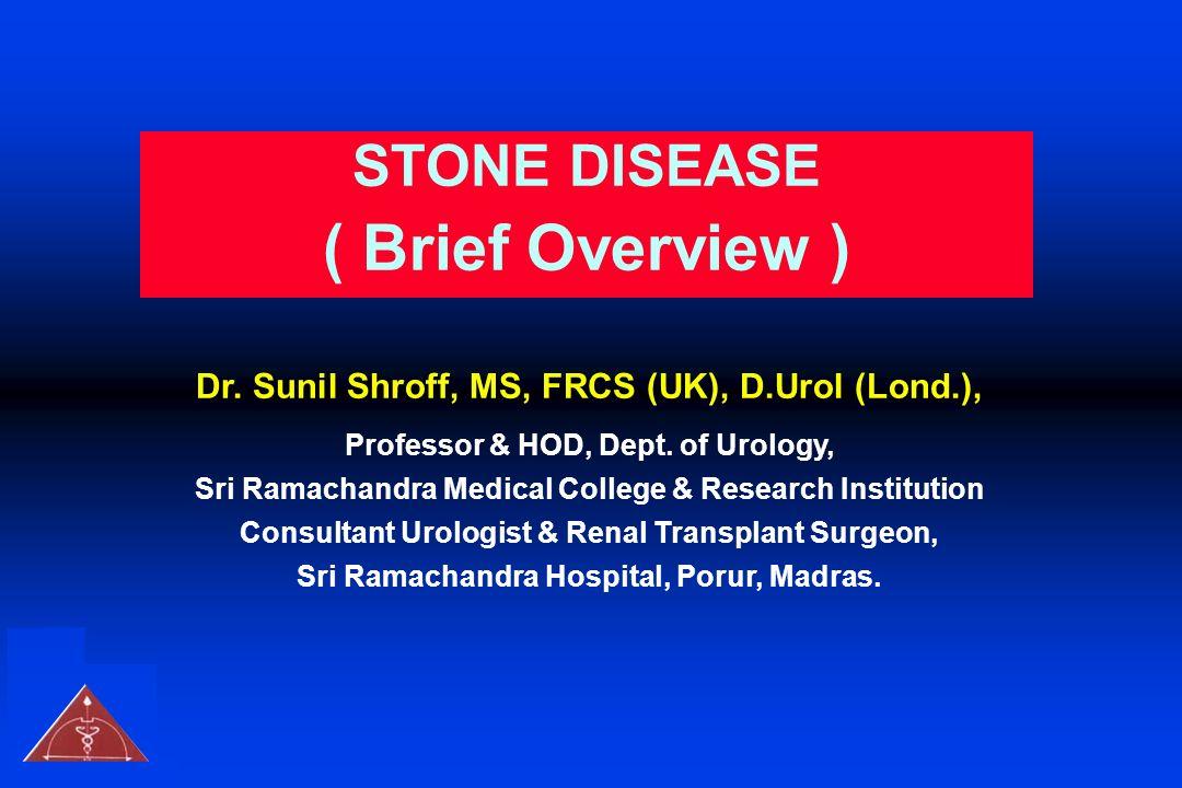 Dr. Sunil Shroff, MS, FRCS (UK), D.Urol (Lond.),